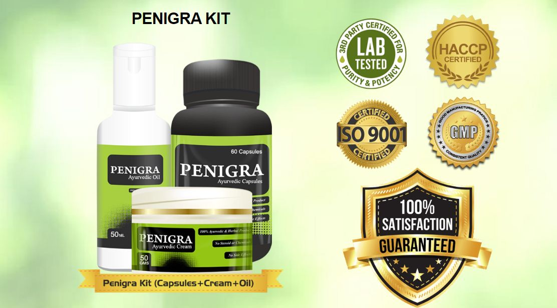 Penigra – Capsules, Cream & Oil Ayurvedic Kit Price In India! Order Now
